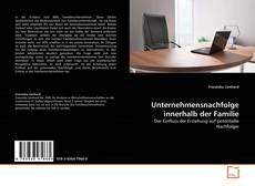 Capa do livro de Unternehmensnachfolge innerhalb der Familie