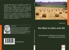 Portada del libro de Der Blick ins Netz aufs Wir