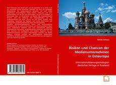 Portada del libro de Risiken und Chancen der Medienunternehmen in Osteuropa