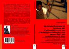 Обложка Sozialpsychologische Analyse der Einflussfaktoren von Verhaltensstörungen und Delinquenz bei Jugendlichen in Mali