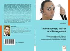 Bookcover of Informationen, Wissen und Management