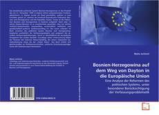 Portada del libro de Bosnien-Herzegowina auf dem Weg von Dayton in die Europäische Union
