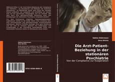 Buchcover von Die Arzt-Patient-Beziehung in der stationären Psychiatrie