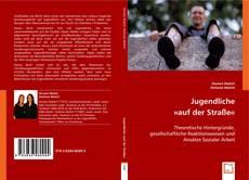 Bookcover of Jugendliche »auf der Straße«