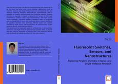 Portada del libro de Fluorescent Switches, Sensors, and Nanostructures