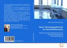 Neue Versorgungsformen im Gesundheitswesen kitap kapağı