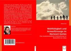 Buchcover von Wohltätigkeit und Armenfürsorge im Horizont Gottes