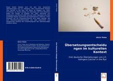 Couverture de Übersetzungsentscheidungen im kulturellen Kontext