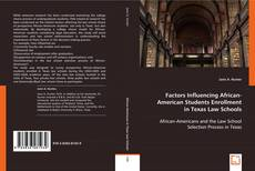 Bookcover of Factors Influencing African-American Students Enrollment in Texas Law Schools