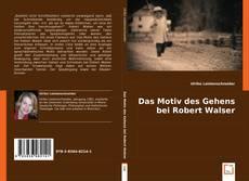 Bookcover of Das Motiv des Gehens bei Robert Walser