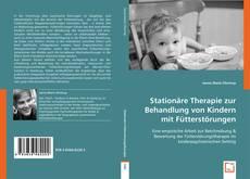 Portada del libro de Stationäre Therapie zur Behandlung von Kindern mit Fütterstörungen