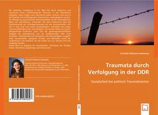 Bookcover of Traumata durch Verfolgung in der DDR