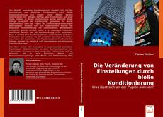 Buchcover von Die Veränderung von Einstellungen durch bloße Konditionierung