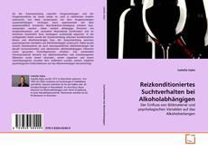 Capa do livro de Reizkonditioniertes Suchtverhalten bei Alkoholabhängigen