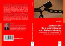 Borítókép a  Zerfall oder Demokratisierung und Föderalisierung des Irak? - hoz
