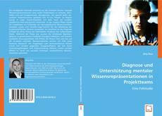 Buchcover von Diagnose und Unterstützung mentaler Wissensrepräsentationen in Projektteams