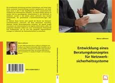 Entwicklung eines Beratungskonzeptes für Netzwerksicherheitssysteme的封面