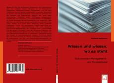 Bookcover of Wissen und wissen, wo es steht