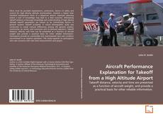 Buchcover von Aircraft Performance Explanation for Takeoff from a High Altitude Airport