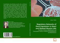 Bookcover of Regulatory Networks of Gene Expression in Heart and Skeletal Muscle Cells