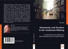 Couverture de Autonomie und Struktur in der modernen Bildung