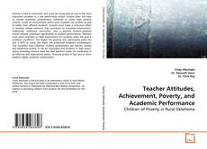 Copertina di Teacher Attitudes, Achievement, Poverty, and Academic Performance