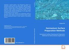 Portada del libro de Germanium Surface Preparation Methods
