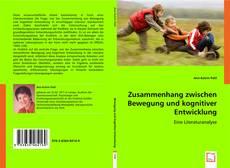 Bookcover of Zusammenhang zwischen Bewegung und kognitiver Entwicklung