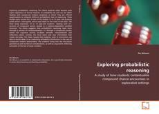Bookcover of Exploring probabilistic reasoning