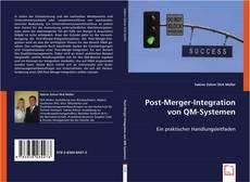 Copertina di Post-Merger-Integration von QM-Systemen