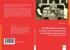 Bookcover of Konfliktfelder zwischen Familie und Unternehmen in Familienunternehmen