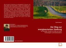 Borítókép a  Der Weg zur energieautarken Siedlung - hoz