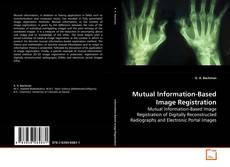 Bookcover of Mutual Information-Based Image Registration