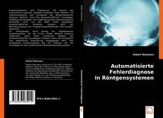 Buchcover von Automatisierte Fehlerdiagnose in Röntgensystemen