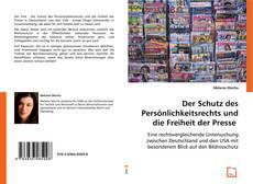 Обложка Der Schutz des Persönlichkeitsrechts und die Freiheit der Presse