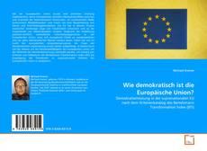 Wie demokratisch ist die Europäische Union? kitap kapağı