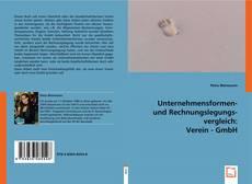 Couverture de Unternehmensformen- und Rechnungslegungsvergleich Verein - GmbH