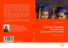 Capa do livro de Curriculum, Instruction, and Assessment of Dispositions for Teachers