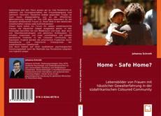 Home - Safe Home? kitap kapağı