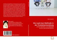Bookcover of Die Lead-User-Methode in der Produktentwicklung