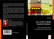 Portada del libro de Use of GIS in Retail Location Analysis