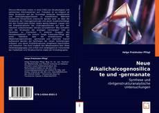 Buchcover von Neue Alkalichalcogenosilicate und -germanate