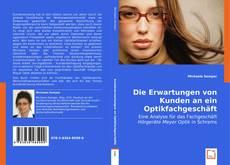 Buchcover von Die Erwartungen von Kunden an ein Optikfachgeschäft