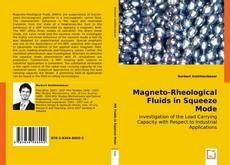 Bookcover of Magneto-Rheological Fluids in Squeeze Mode