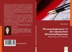 Phraseologismen in der deutschen Wirtschaftspresse kitap kapağı