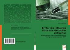 Couverture de Ernte von Influenza Virus aus tierischer Zellkultur