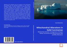 Bookcover of Mitochondrial Alterations in Solid Carcinomas