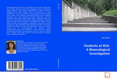 Bookcover of Students at Risk: A Bioecological Investigation