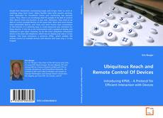Bookcover of Ubiquitous Reach and Remote Control Of Devices