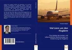 Buchcover von Viel Lärm um den Fluglärm